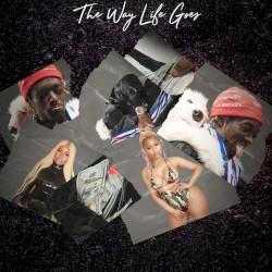 The Way Life Goes by Lil Uzi Vert  feat.   Nicki Minaj  &   Oh Wonder