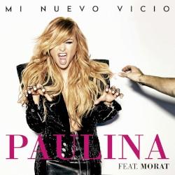Paulina Rubio - Mi Nuevo Vicio