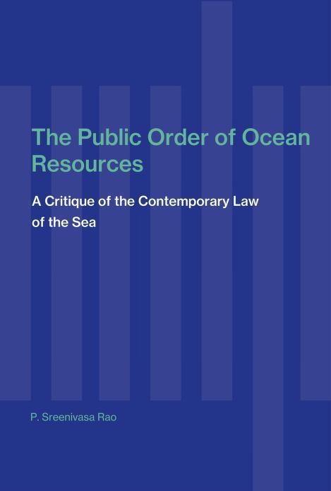 The public order of ocean resources by Pemmaraju Sreenivasa Rao
